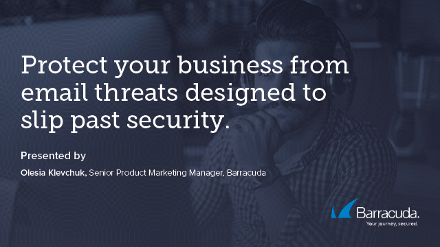 How to Protect your business from email threats designed to slip past security