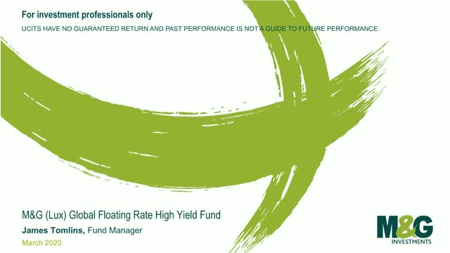 M&G Webcasts: M&G (Lux) Global Floating Rate High Yield Fund