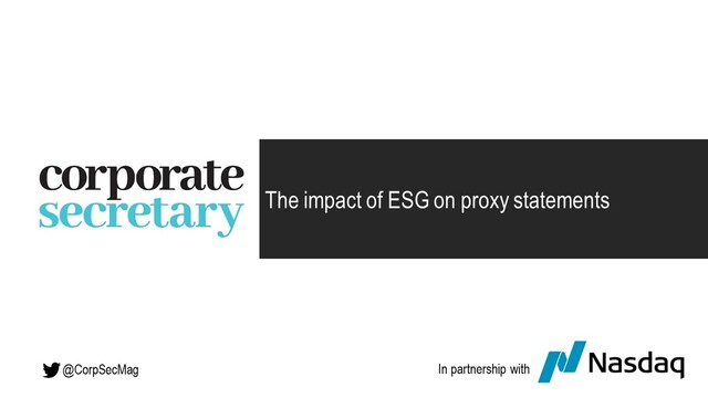 Corporate Secretary Webinar – The impact of ESG on proxy statements