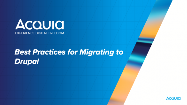 Best Practices for Migrating to Drupal