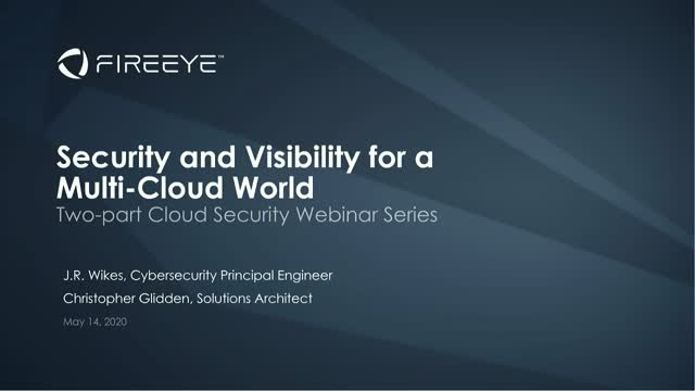 Part 1: Security and Visibility for a Multi-Cloud World