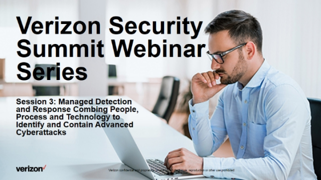 Verizon Security Summit Series Session 3: Managed Detection and Response