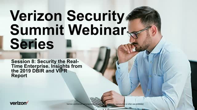Verizon Security Summit Series Session 8: DBIR and VIPR Report Insights