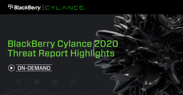 BlackBerry Cylance 2020 Threat Report Highlights