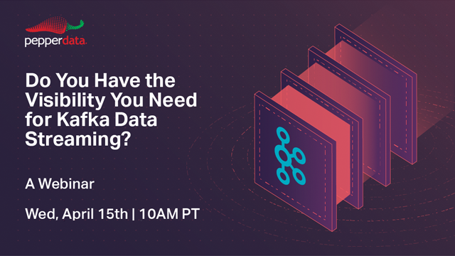 Do You Have the Visibility You Need for Kafka Data Streaming?