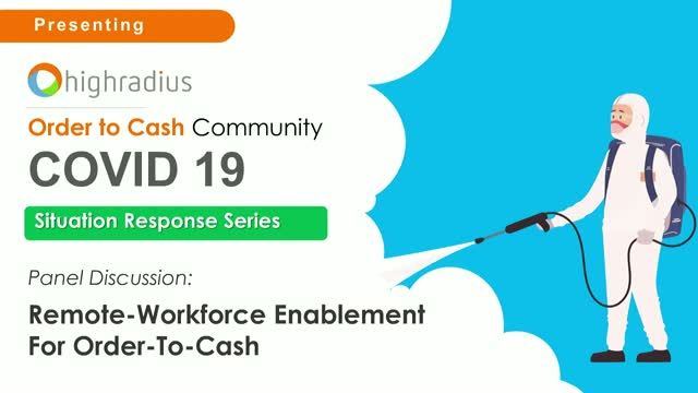 Remote Workforce Enablement For Order-To-Cash