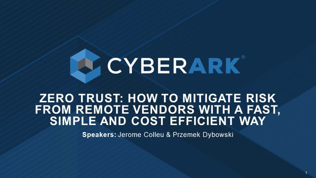Zero Trust: How to mitigate risk from remote vendors