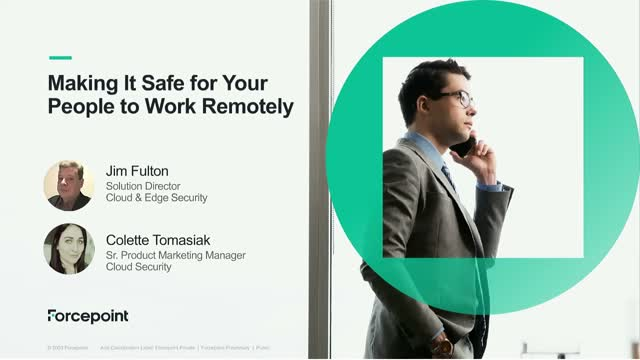 Securing your remote workforce and keeping your enterprise safe