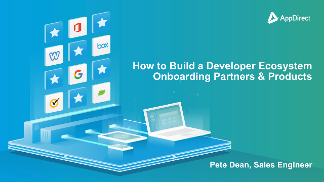 How to Build a Developer Ecosystem - Onboarding Partners & Products