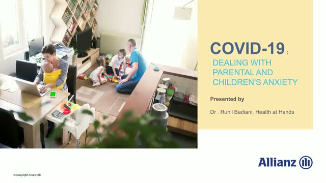 COVID19 : Dealing with Parental and Children's Anxiety