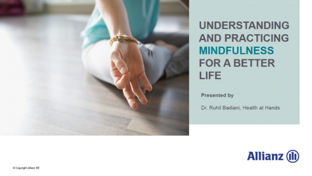Understanding and practicing mindfulness for a better life