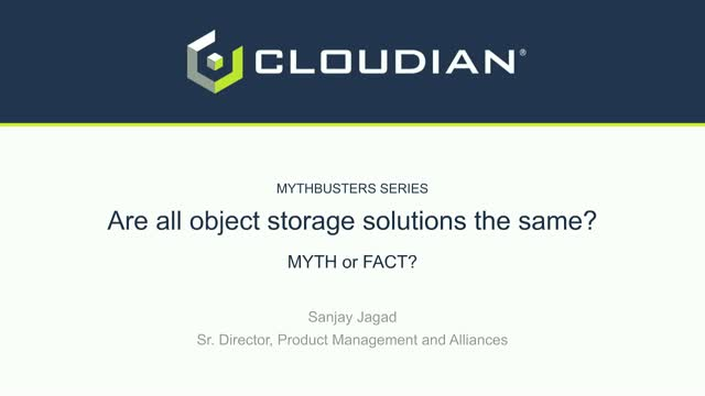 MythBusters Series: Are all object storage solutions  the same?