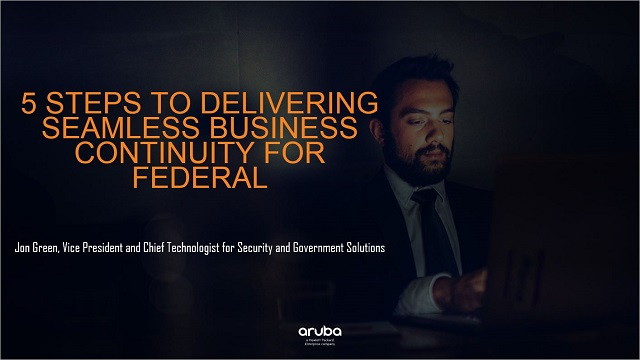 5 Steps to Delivering Seamless Business Continuity for Federal