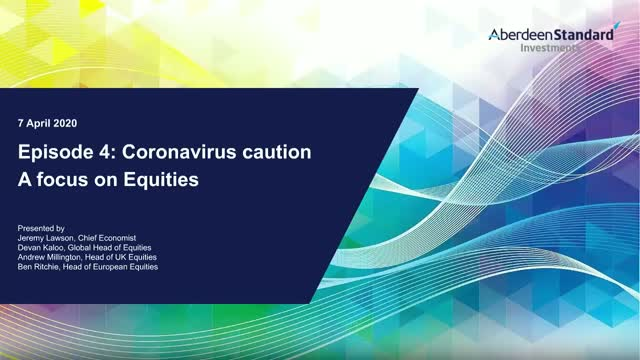 No.4 Coronavirus caution: A focus on Equities