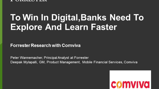 To Win In Digital Banks Need To  Explore And Learn Faster: Comviva and Forrester