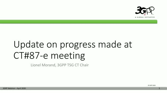 Update on progress made at CT#87-e meeting