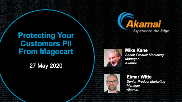Protecting Your Customers PII from Magecart