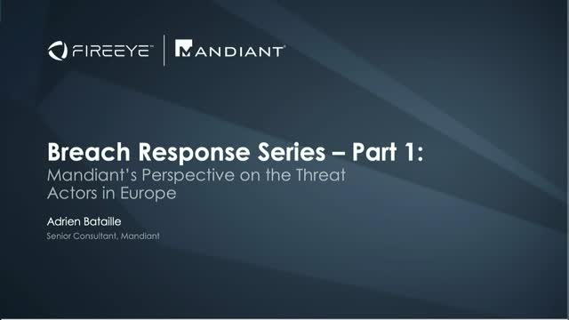 Breach Response Series - Part 1: Perspective on the Threat Actors in Europe