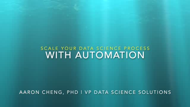 Scale Your Data Science Process with Automation