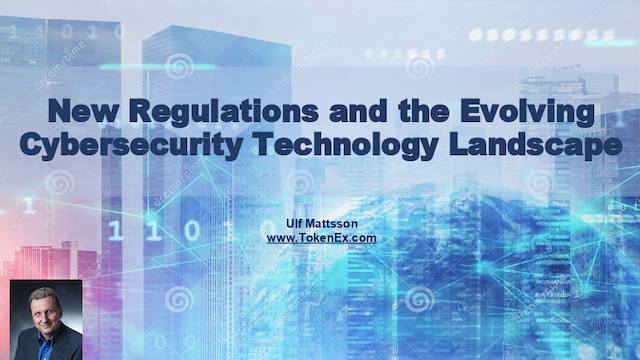 New Regulations and the Evolving Cybersecurity Technology Landscape