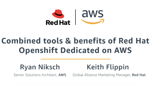 Combined Tools and Benefits of Red Hat OpenShift Dedicated on AWS