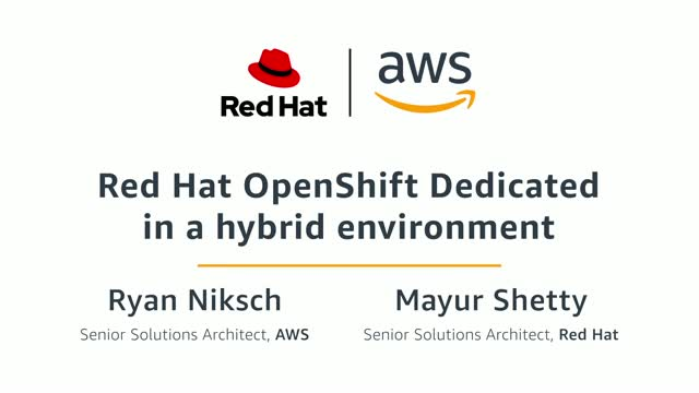 Red Hat OpenShift Dedicated in a Hybrid Environment
