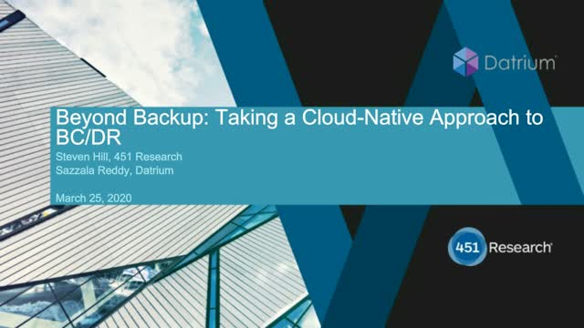 Beyond Backup: taking a Cloud-Native Approach to BC/DR