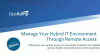 Manage Your Hybrid IT Environment Through Remote Access