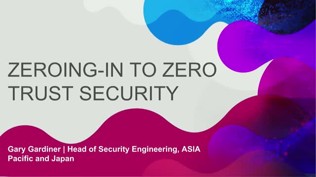 Zeroing-in to Zero Trust security