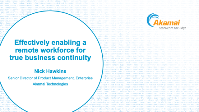 Effectively enabling a remote workforce for true business continuity