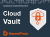 Demo video - Cloud Vault, Password Management for Privileged Remote Access