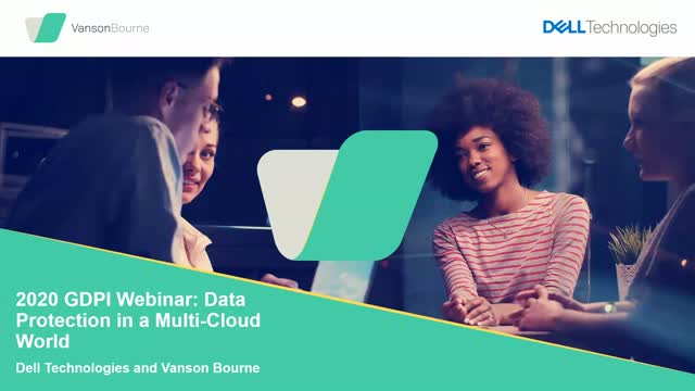 2020 GDPI Webinar: Data Protection in a Multi-Cloud World