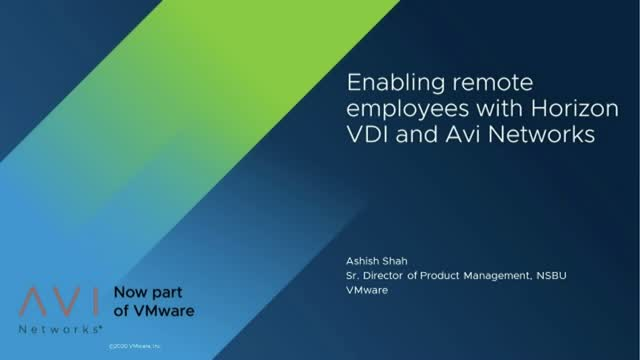 Enabling Remote Employees with Horizon VDI and Avi Networks