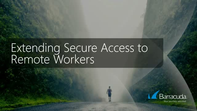 Extending Access to Remote Workers