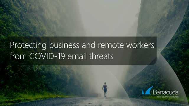 Protecting Workers From COVID-19-Related Email Threats