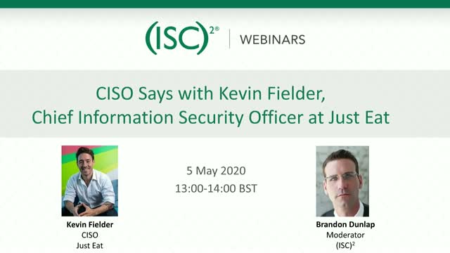 CISO Says With Kevin Fielder, Chief Information Security Officer at Just Eat