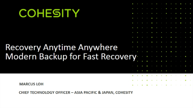 Recovery Anytime Anywhere - Modern and live back up for fast Recovery