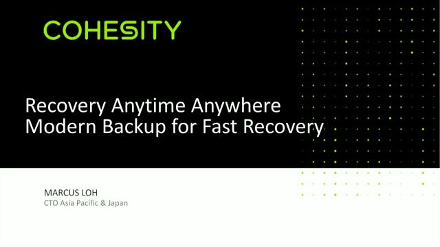 Recovery Anytime, Anywhere - Exploring Modern and Live back up for Fast Recovery