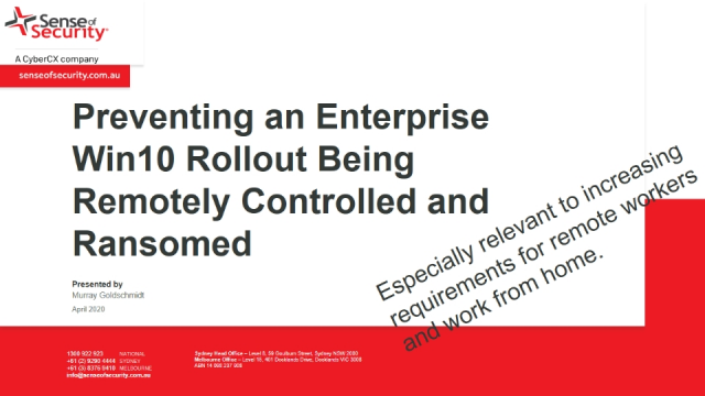 Preventing an Enterprise Win10 Rollout Being Remotely Controlled and Ransomed