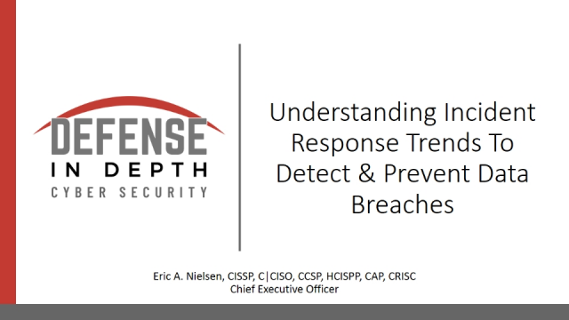 Understanding Incident Response Trends to Detect & Prevent Data Breaches