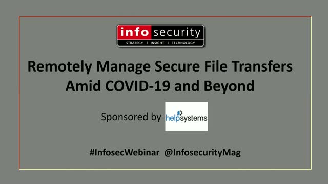 How to Remotely Manage Secure File Transfers Amid COVID-19 and Beyond