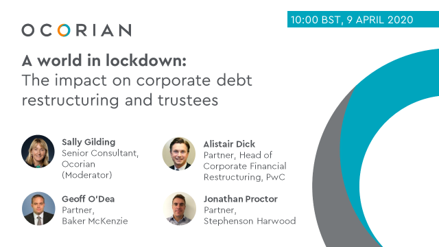 A world in lockdown: the impact on corporate debt restructuring and trustees