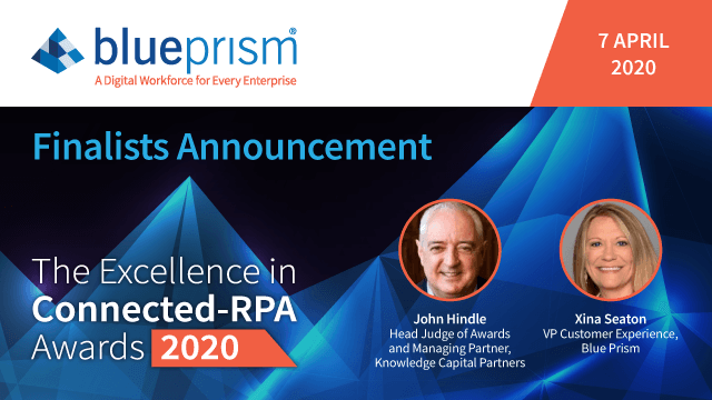 Finalists Announcement: The Excellence in Connected-RPA Awards 2020