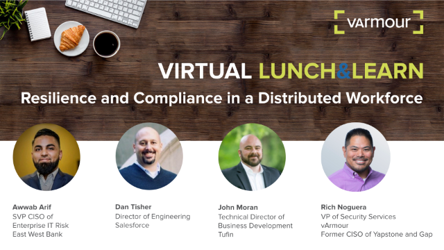 Virtual Lunch and Learn: Resilience and Compliance in a Distributed Workforce
