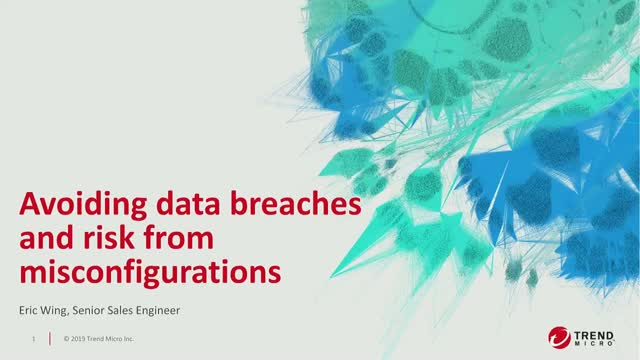 Avoiding data breaches and risk from misconfigurations before it is too late