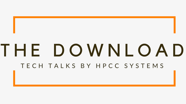 The Download: Tech Talks by the HPCC Systems Community, Episode 33