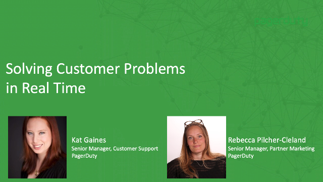 Solving Customer Problems in Real-Time
