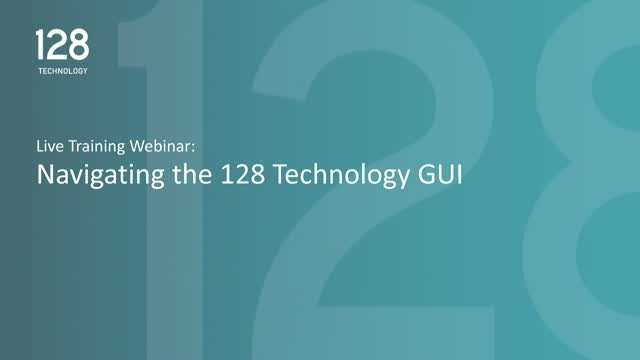 Navigating the 128 Technology GUI