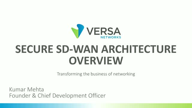 Secure SD-WAN Architecture Overview
