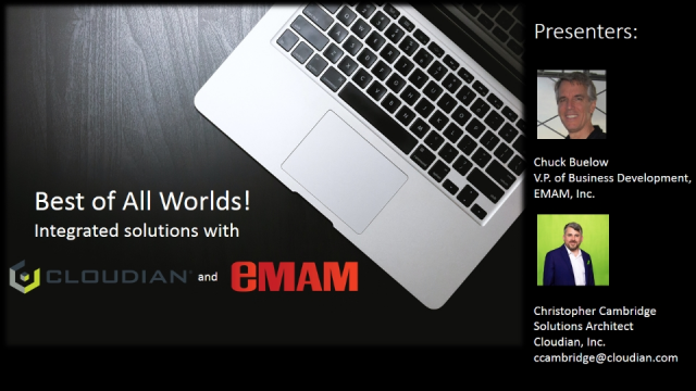 The Best of All Worlds - Integrated Global Workflows with Cloudian and eMAM